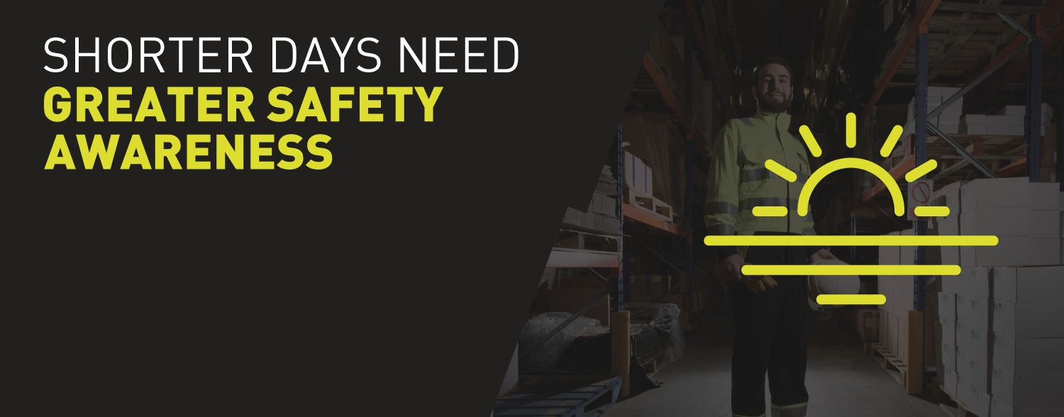 Shorter days need greater safety awareness