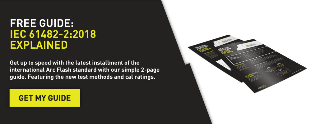 Free Guide: IEC 61482:2018 explained. Featuring the new IEC 61482-1-1:2019 testing standard.