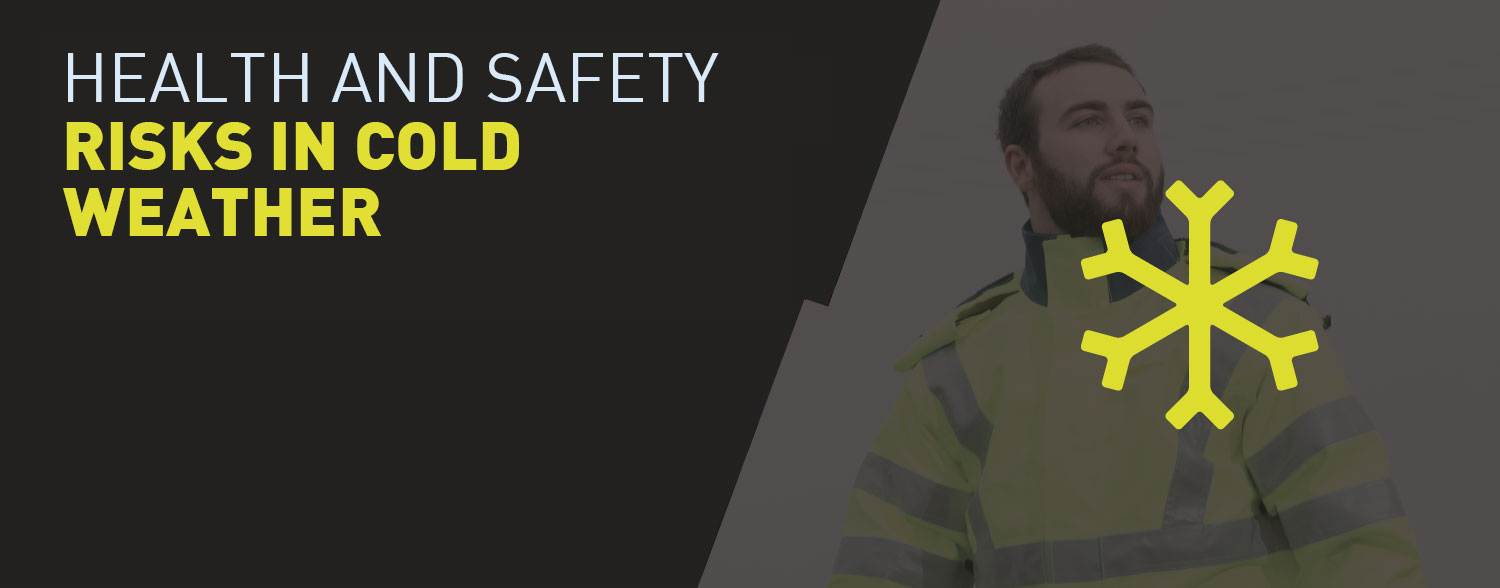 Health and safety risks in cold weather