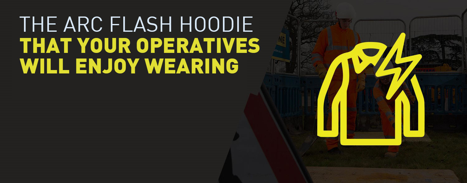 The arc flash hoodie that your operatives will enjoy wearing