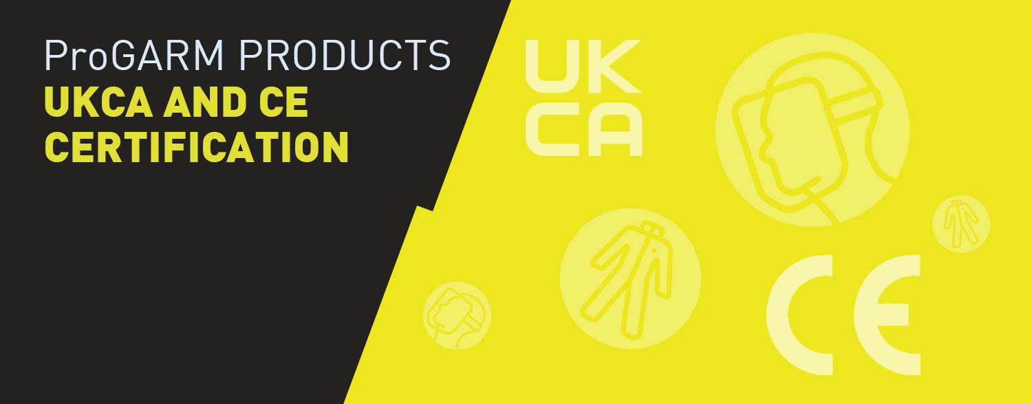 The process of getting ProGARM PPE products UKCA and CE certified