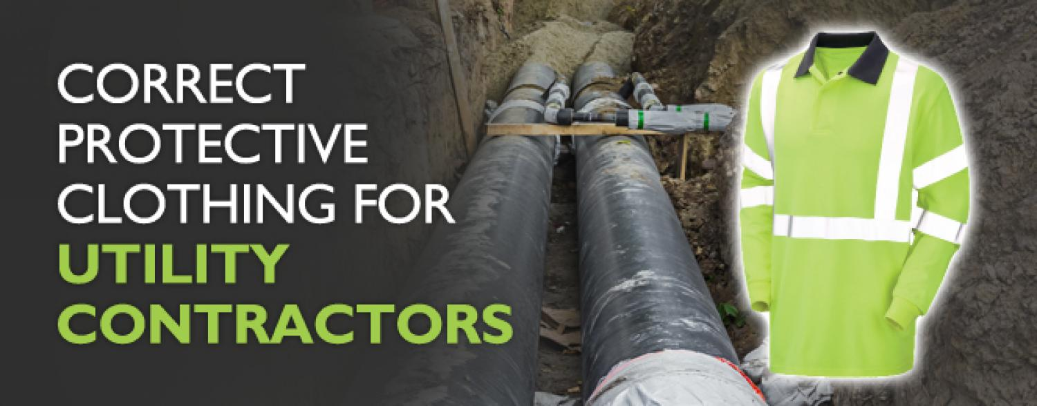 Correct Protective Clothing for Utility Contractors