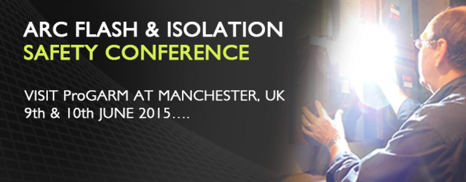 ProGARM at The Arc Flash & Isolation Safety Conference 2015