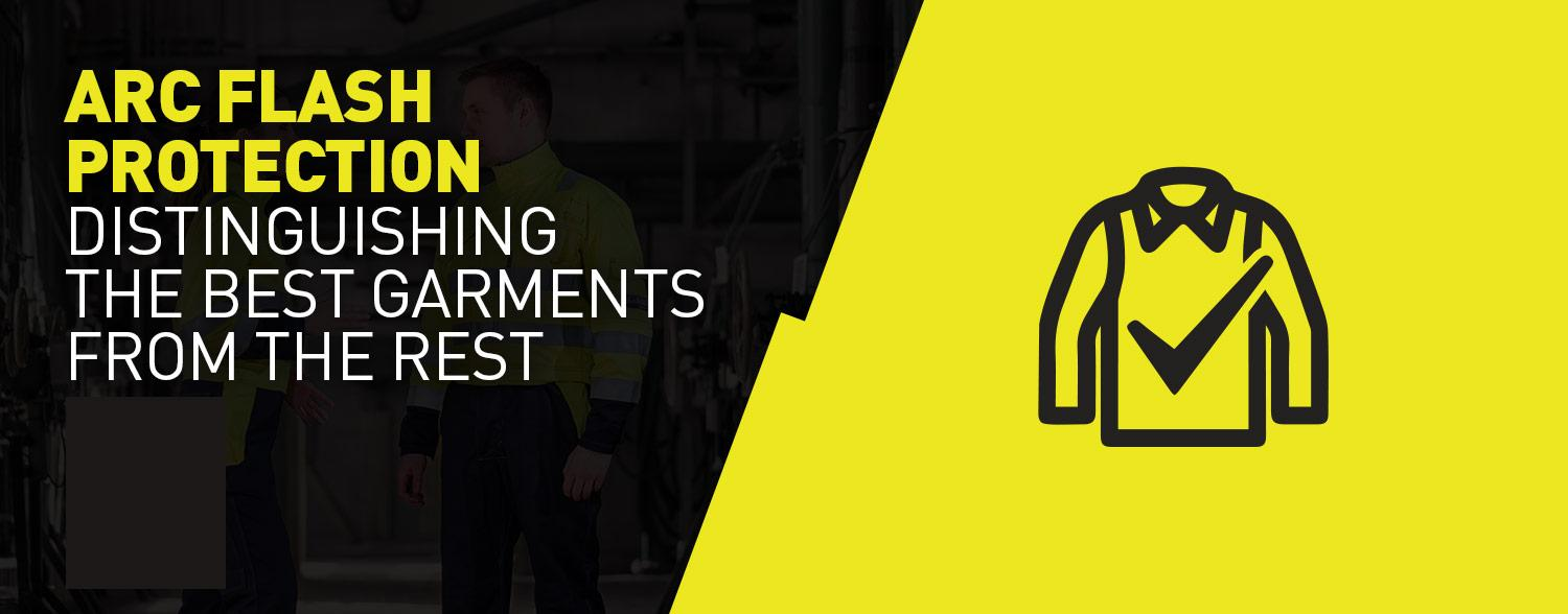 Arc Flash protection: Not all Arc Flash clothing is created equal
