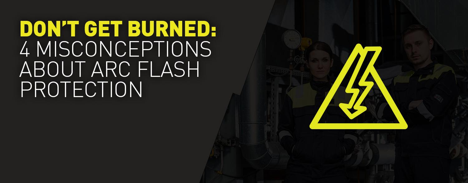 Four common misconceptions about Arc Flash protection