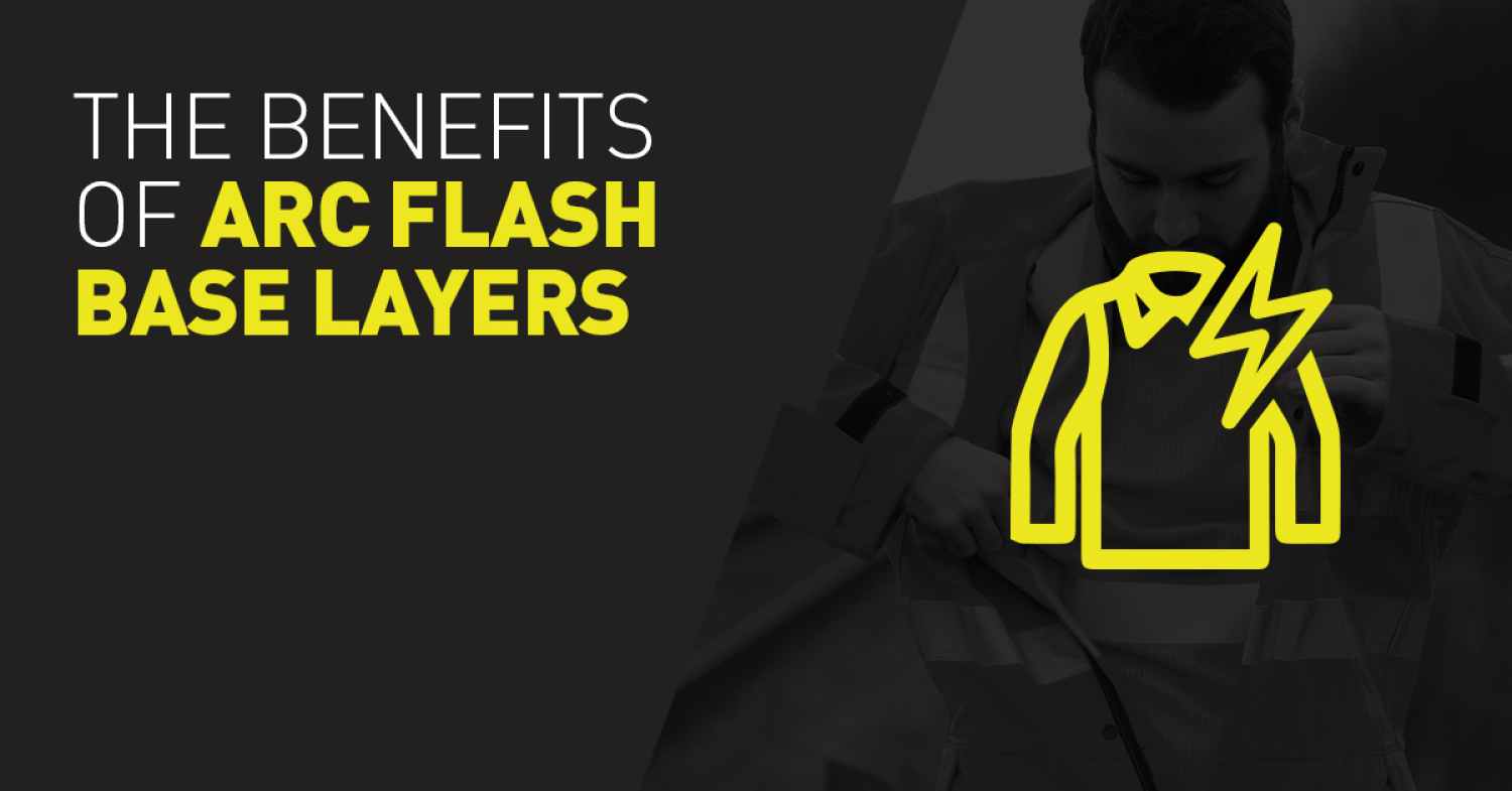 The benefits of Arc Flash Base Layers
